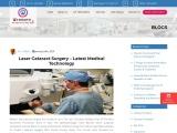 Laser Cataract Surgery – Latest Medical Technology