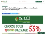 How Suraksha Health Packages Are Different from Regular Preventive Health Packages?
