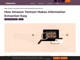 How Amazon Textract Makes Information Extraction Easy