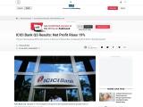 ICICI Bank Q3 Results: Net Profit Rises 19%