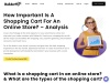 How Important is a Shopping Cart for an Online Store? – Analysis