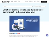 What are the Best Mobile App Builders for E-commerce? – A Comparative View