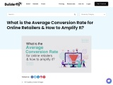 What is the Average Conversion Rate for Online Retailers & How to Amplify It?