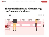 The Crucial Influence Of Technology In ECommerce Business