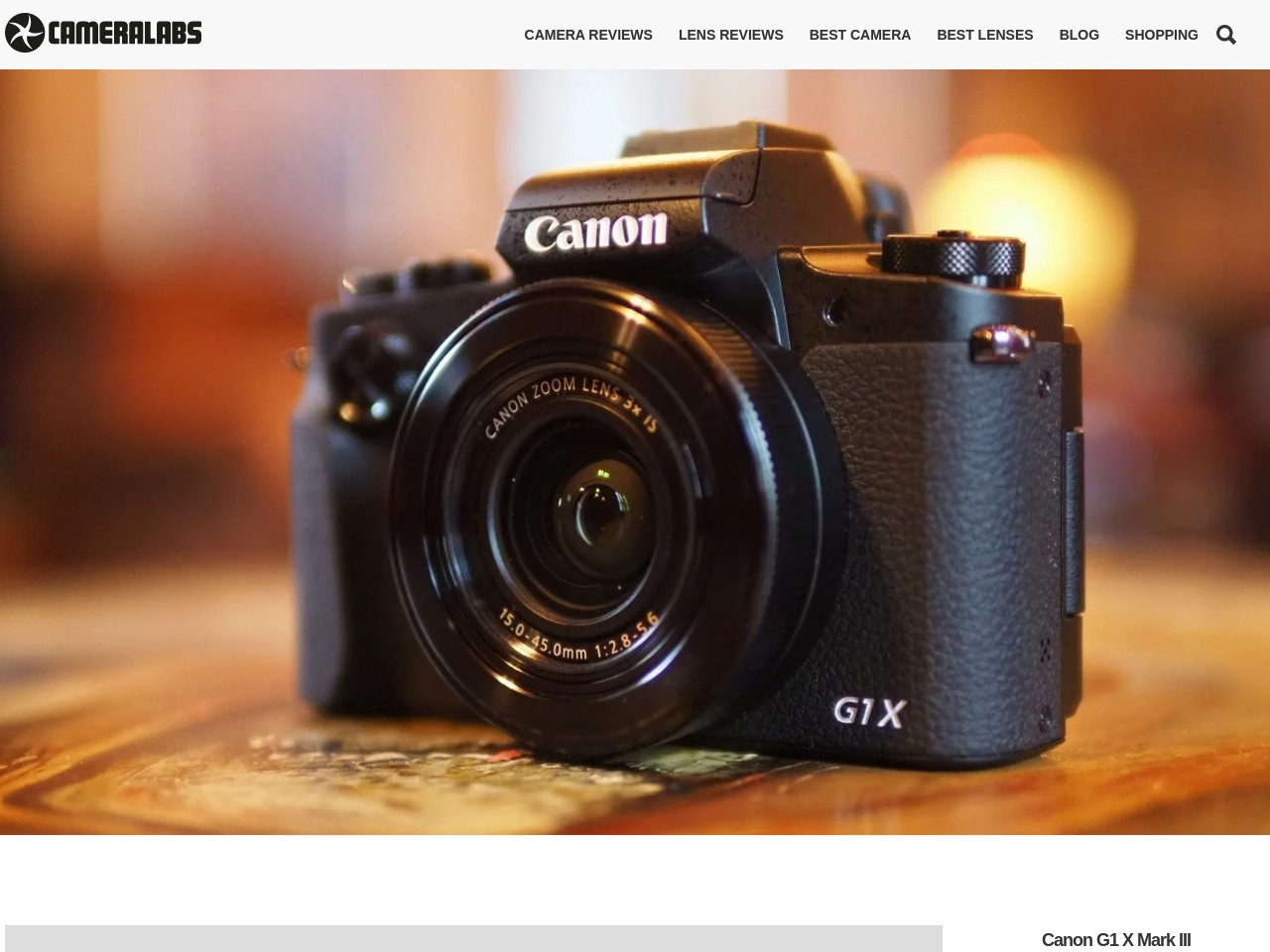 Canon G1X Mark III preview