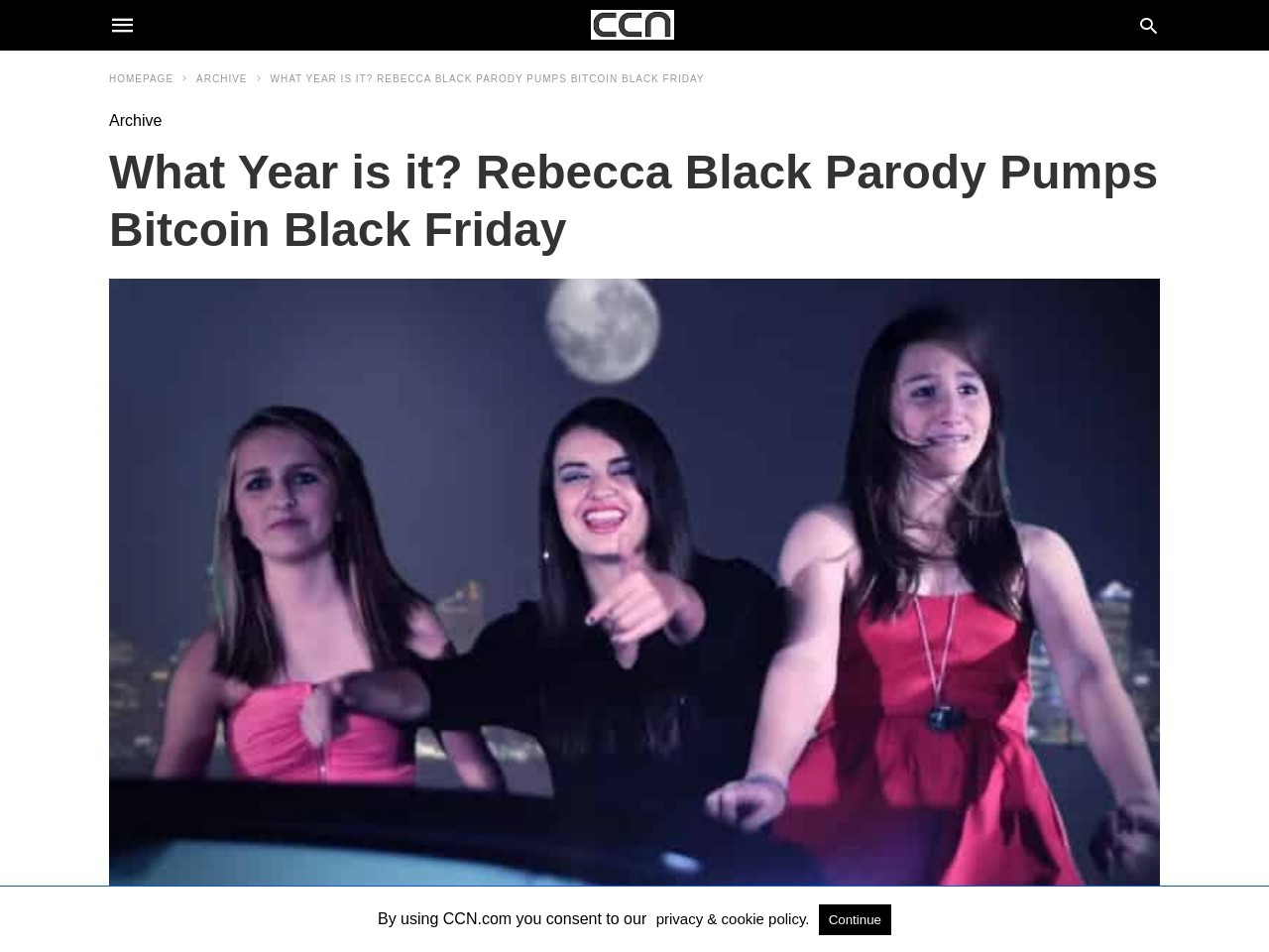 What Year is it? Rebecca Black Parody Pumps Bitcoin Black Friday