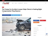 The Tampa Car Accident Lawyer Helps Clients In Seeking Right Compensation They Deserve