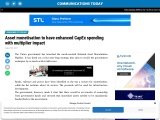 Asset monetisation to have enhanced CapEx spending with multiplier impact