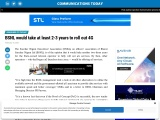 BSNL would take at least 2-3 years to roll out 4G
