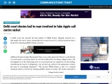 Delhi court denies bail to man involved in fake Apple call centre racket
