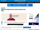 Edge Cloud, Digital Inclusion, Network Autonomy and More!