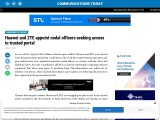 Huawei and ZTE appoint nodal officers seeking access to trusted portal