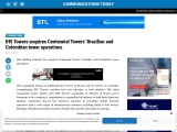 IHS Towers acquires Centennial Towers' Brazilian and Colombian tower operations