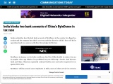 India blocks two bank accounts of China's ByteDance in tax case