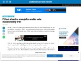 PLI not attractive enough for smaller solar manufacturing firms