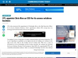 STL appoints Chris Rice as CEO for its access solutions business