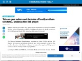 Telecom gear makers seek inclusion of locally available tech for KLI undersea fibre link project