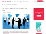 What is the difference between CRM and CLM