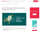 How You Can Boost Lead Conversion Using Sales Management CRM Tools