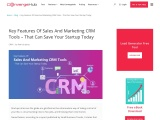 Key Features Of Sales And Marketing CRM Tools Which Can Save Your Startup Today