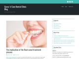 The implication of the Root canal treatment process