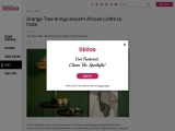 Orange Tree brings ancient African crafts to India