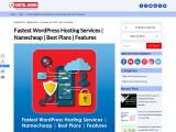 Fastest WordPress Hosting Services | Namecheap | Best Plans | Features