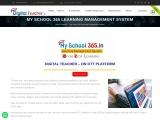 My School 365 Learning Management System in Hyderabad / Digital Teacher