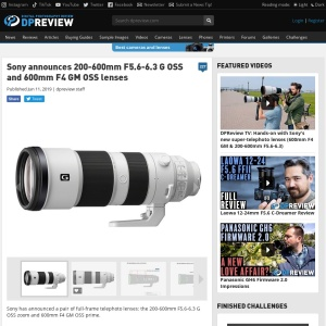 Sony announces 200-600mm F5.6-6.3 G OSS and 600mm F4 GM OSS lenses: Digital Photography Review