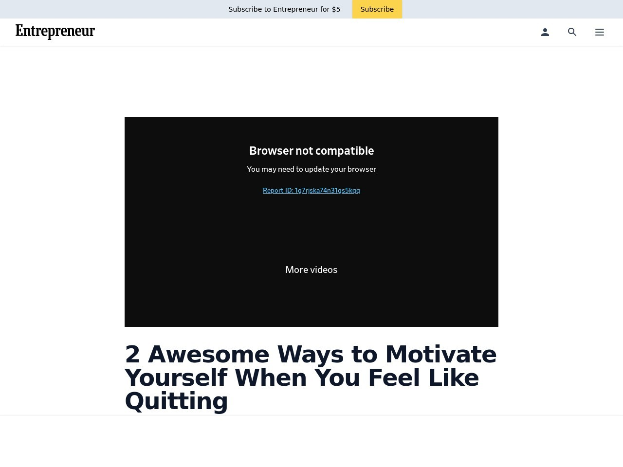 2 Awesome Ways to Motivate Yourself When You Feel Like Quitting