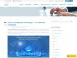 The Fusion of Future Technologies – AI and Cloud Computing