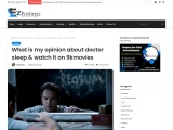 What is my opinion about doctor sleepa & watch it on 9kmovies