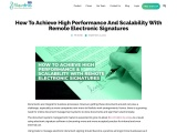 How To Achieve High Performance And Scalability With Remote Electronic Signatures
