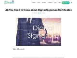 All You Need to Know about Digital Signature Certificates