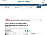 Emcure Pharmaceuticals files draft IPO papers with SEBI; plans to raise over Rs 1,100 crore