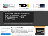 E-SPORTS GAMING PLATFORM MOBILE PREMIER LEAGUE RAISES $500,000 FROM EMPLOYEES