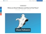 What are Ghost Followers and How to Find Them?