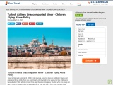 Turkish Airlines Unaccompanied Minor – Children Flying Alone Policy