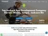 Top Android App Development Company in Florida | Miami Tampa