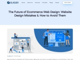 Future scope of eCommerce website, Future of the eCommerce industry, Website design mistake,