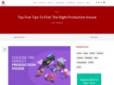 Top Five Tips To Pick The Right Production House