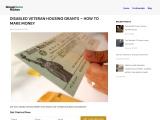 DISABLED VETERAN HOUSING GRANTS – HOW TO MAKE MONEY