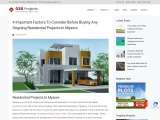 4 Important Factors To Consider Before Buying Any Ongoing Residential Projects In Mysore