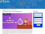 Last Minute Tips for IELTS Preparation – GT Prep