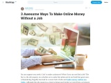 3 Awesome Ways To Make Online Money Without a Job