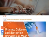 Ultimate Guide to Leak Detection Using Helium Mass Spectrometry