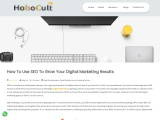 How To Use SEO To Grow Your Digital Marketing Results