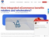 How integrated eCommerce benefits retailers and wholesalers