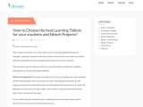 How to Choose the best Learning Tablets for your students and Edtech Projects?