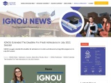 IGNOU Extended The Deadline For Fresh Admissions In July 2021 Session
